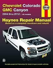 Chevrolet Colorado & GMC Canyon (04-12) Haynes Repair Manual (Haynes Automotive Repair Manual)