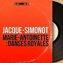 Marie-Antoinette : Danses royales (feat. Fernand Marseau, Etienne Baudo, Désiré Duriez, Georges Durand) [Original Motion Picture Soundtrack, Mono Version]