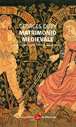 Matrimonio medievale (Le silerchie Vol. 11) (Italian Edition)