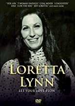 Lynn, Loretta - Let Your Love Flow: In Concert