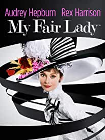 Classic Film MY FAIR LADY arrives on 4K Ultra HD for the First Time May 25th from Paramount