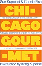Chicago Gourmet (A Fireside Book)