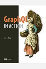 GraphQL in Action Kindle Edition