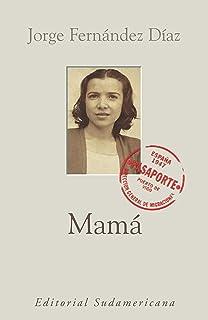 Mamá (Spanish Edition)