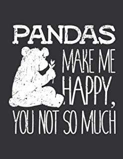 Notebook: Pandas Make Me Happy You Not So Much Bear Lover Journal & Doodle Diary; 120 Squared Grid Pages for Writing and D...