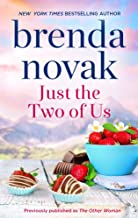 Just the Two of Us: A Romance Novel (Dundee Idaho Book 1344)