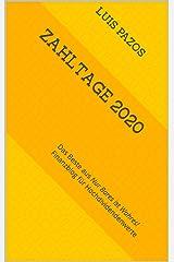 Zahltage 2020: Das Beste aus Nur Bares ist Wahres! Finanzblog für Hochdividendenwerte Kindle Ausgabe