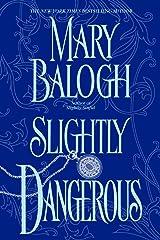 Slightly Dangerous (Bedwyn Saga Book 6) Kindle Edition