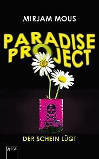 Paradise Project: Der Schein lügt (German Edition)