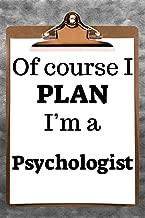 Of Course I Plan I'm a Psychologist: 2019 6