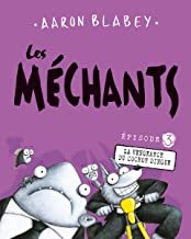 Les M?chants: N? 3 - La Vengeance Du Cochon Dingue (French Edition)