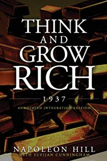 Think and Grow Rich 1937: The Original 1937 Classic Edition of the Manuscript, Updated into a Workbook for Kids Teens and ...
