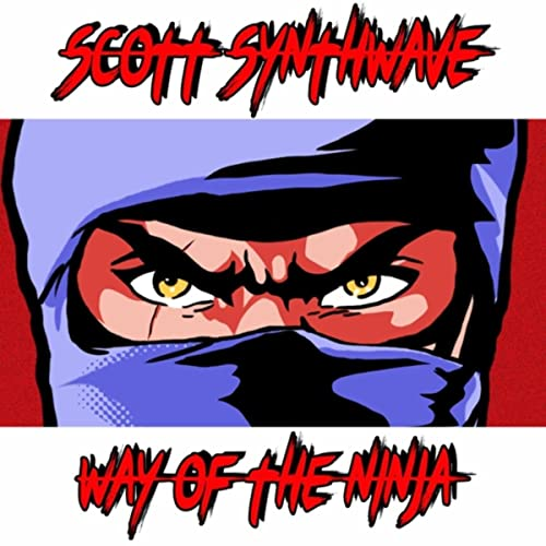 Way of the Ninja by Scott Synthwave on Amazon Music - Amazon.com