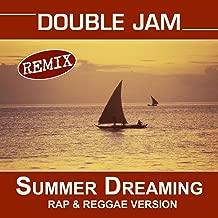 Summer Dreaming (The Bacardi Feeling Rap & Reggae Version) Remix
