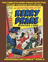 The Complete Kerry Drake Detective: Volume 3 Readers Collection: Gwandanaland Comics #2385-A: Economical Black & White Ver...