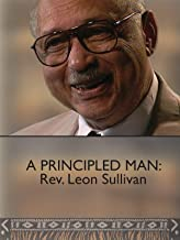 A Principled Man: Rev. Leon Sullivan