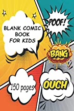 "Blank Comic Book For Kids: Variety of Templates, Draw Your Own Comics 150 Pages of Fun and Unique Templates - 6"" x 9"" Note..."