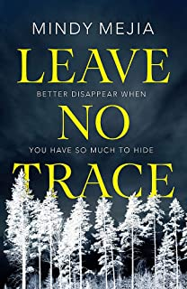 Leave No Trace: An unputdownable thriller packed with suspense and dark family secrets