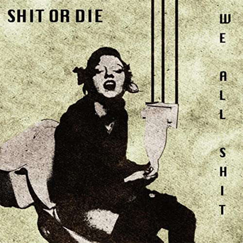 Don't Sneeze on My Coke [Explicit] by We All Shit on Amazon Music