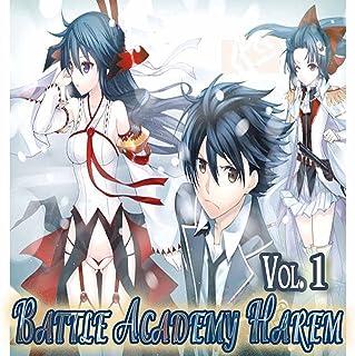 Battle Academy Harem: Swordman and Summoner Volume 1
