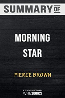 Summary of Morning Star: Book 3 of the Red Rising Saga (Red Rising Series): Trivia/Quiz for Fans