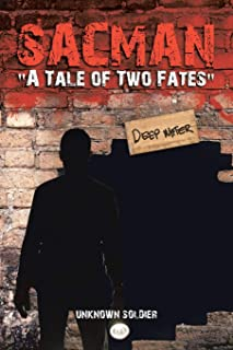 Sacman a Tale of Two Fates