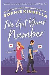 I've Got Your Number: A Novel Kindle Edition