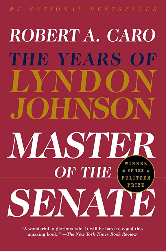 ボンドドール覗くMaster of the Senate: The Years of Lyndon Johnson III (English Edition)