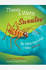 There's a Weta on my Sweater Kindle Edition