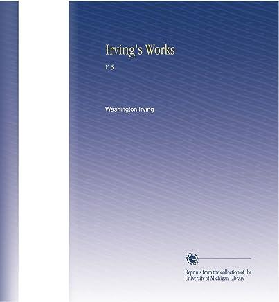 Irving's Works: V. 5