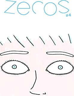 Zeros (#4) (English Edition)