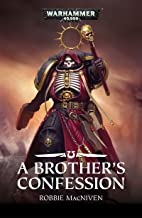 A Brother's Confession (Warhammer 40,000)