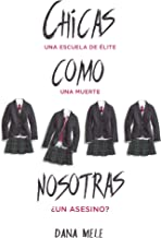 Chicas como nosotras (Puck) (Spanish Edition)