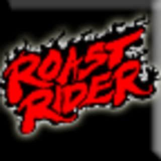 Roast Rider