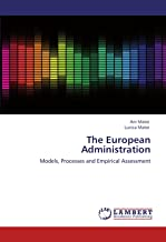 The European Administration: Models, Processes and Empirical Assessment