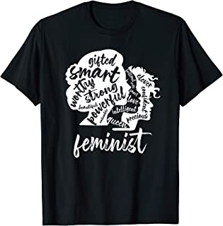 Feminist - Féminisme Diversité Feminism Equality Féministe T-Shirt