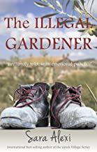 The Illegal Gardener (Greek Village)