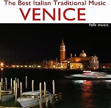 The Best Italian Traditional Music: Venice (Folk Music)