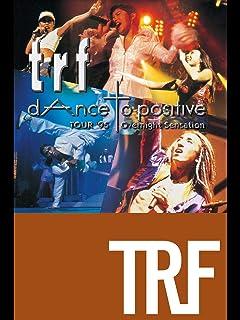 trf TOUR'95 dAnce to positive Overnight Sensation