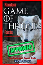 Random Game of Thrones Facts You Probably Don't Know