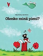 Olenko minä pieni?: Phillipp Winterbergin ja Nadja Wichmannin Kuvatarina (Finnish Edition)
