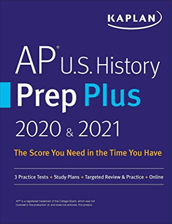 AP U.S. History Prep Plus 2020 & 2021: 3 Practice Tests + Study Plans + Targeted Review & Practice + Online (Kaplan Test Prep) (English Edition)