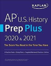 AP U.S. History Prep Plus 2020 & 2021: 3 Practice Tests + Study Plans + Targeted Review & Practice + Online (Kaplan Test Prep)