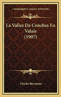 La Vallee De Conches En Valais (1907)
