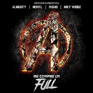 Sinfonico Presenta: Me Compre Un Full [Explicit] (Avengers Remix)