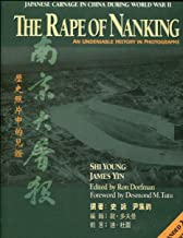 The Rape of Nanking: An Undeniable History in Photographs