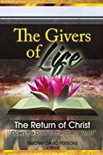 The Givers of Life: The Return of Christ