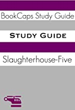 Study Guide: Slaughterhouse-Five (A BookCaps Study Guide)