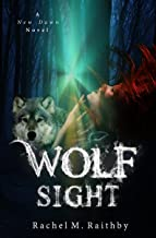 Wolf Sight (A New Dawn Novel Book 3)