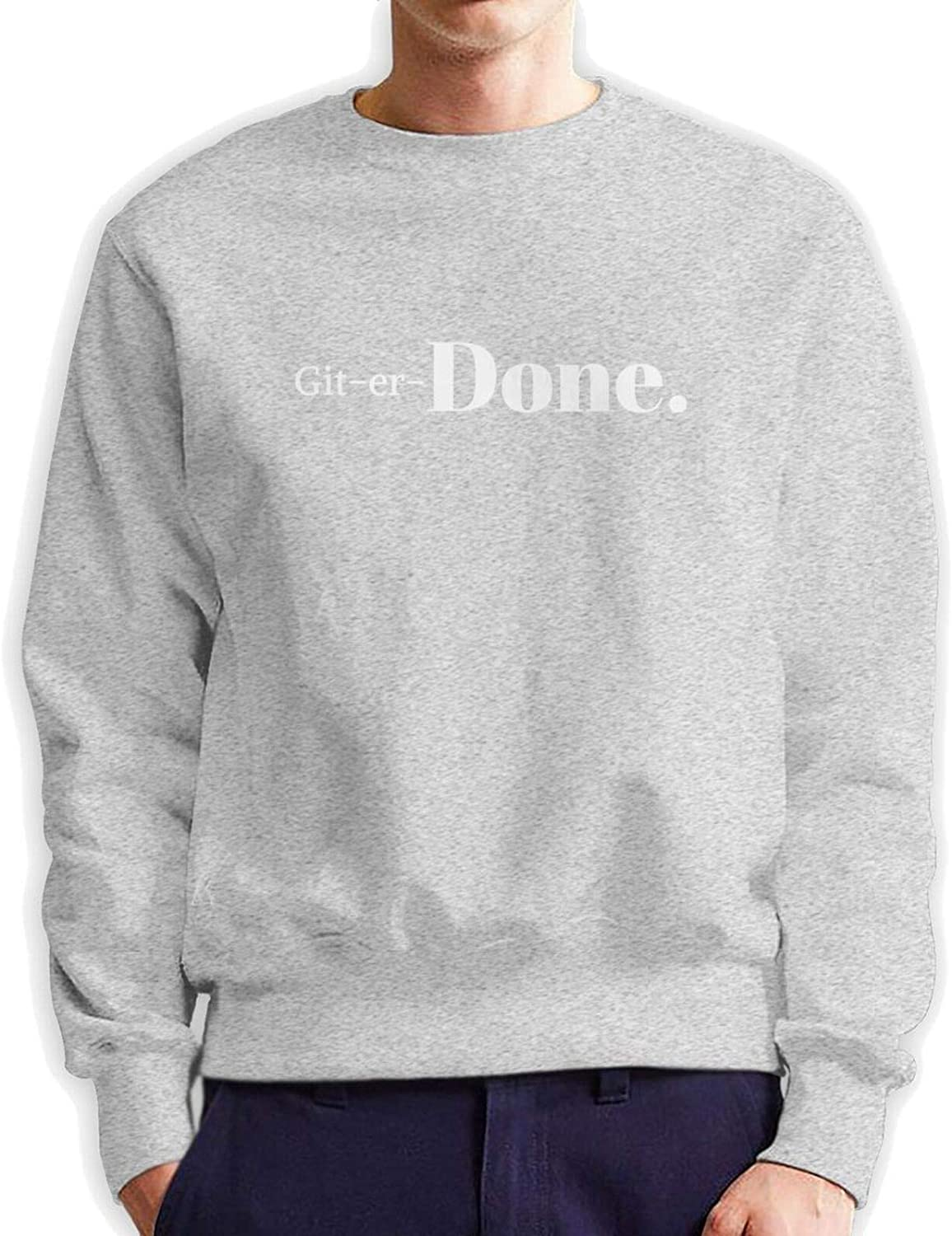 Get Er Done Man Hoodie Sweater Hooded Albuquerque Mall Authentic Cotton New products world's highest quality popular